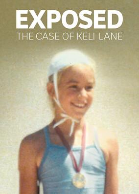 Exposed: The Case Of Keli Lane